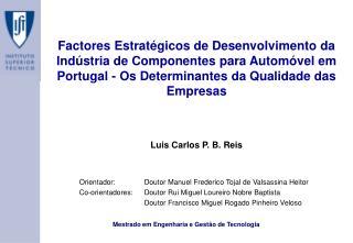 Luis Carlos P. B. Reis