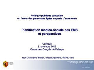 Planification médico-sociale des EMS  et perspectives