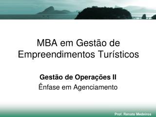 MBA em Gestão de Empreendimentos Turísticos