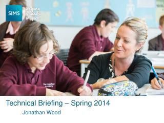 Technical Briefing � Spring 2014