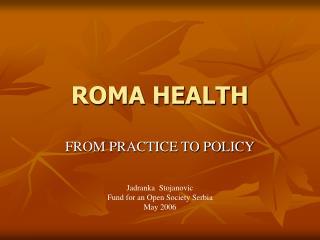 ROMA HEALTH