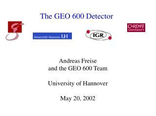 The GEO 600 Detector