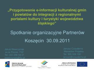 Spotkanie organizacyjne Partnerów Koszęcin  30.09.2011