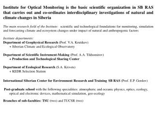 Supporting research projects 1. Clim a te and ecological monitoring of Siberia.