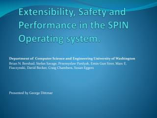 Extensibility, Safety and Performance in the SPIN Operating system.