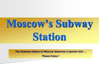 Moscow's Subway Station