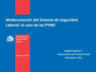 Modernización del Sistema de Seguridad Laboral: el caso de las PYME