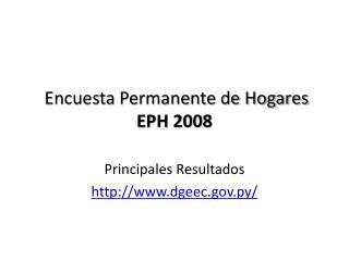 Encuesta Permanente de Hogares EPH 2008