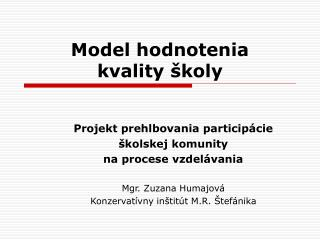 Model hodnotenia  kvality školy