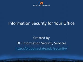 Information  Security for Your  Office