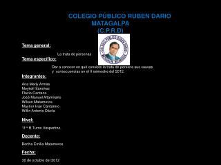 COLEGIO PÚBLICO RUBEN DARIO MATAGALPA (C.P.R.D)