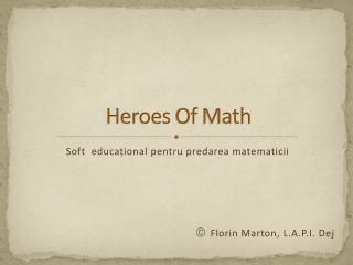 Heroes  Of  Math