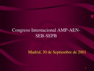 Congreso Internacional AMP-AEN-SEB-SEPB