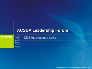 ACSDA Leadership Forum