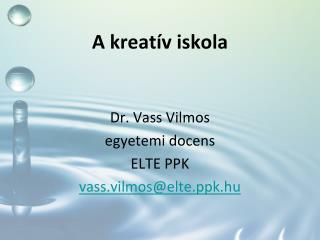 A kreatív iskola