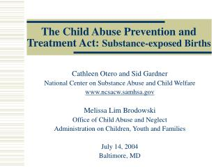 The Child Abuse Prevention and Treatment Act:  Substance-exposed Births