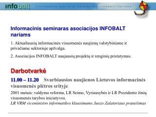 Informacinis seminaras asociacijos INFOBALT nariams