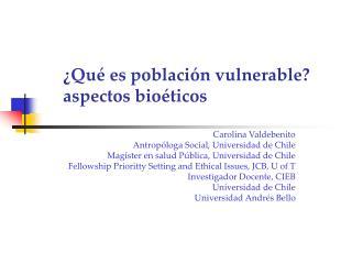 ¿Qué es población vulnerable? aspectos bioéticos