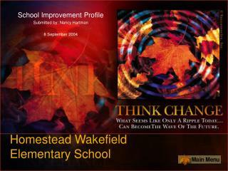 Homestead Wakefield  Elementary School