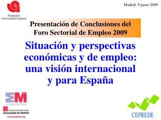 Situación y perspectivas económicas y de empleo: una visión internacional y para España