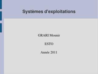 Systèmes d'exploitations