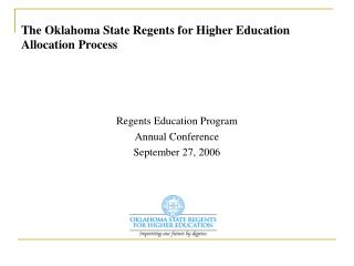 The Oklahoma State Regents for Higher Education Allocation Process