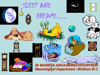 SLEEP AND           DREAMS �
