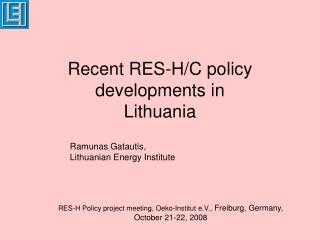 Recent RES-H/C policy developments in Lithuania