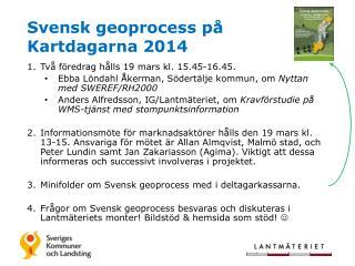 Svensk geoprocess på Kartdagarna 2014