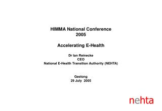 HIMMA National Conference 2005 Accelerating E-Health
