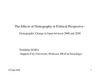 Toshihiko HARA   -Sapporo City University, Professor (Ph.D Sociology)
