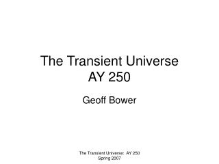 The Transient Universe