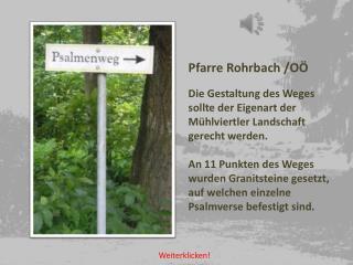 Pfarre Rohrbach /OÖ Die Gestaltung des Weges  sollte der Eigenart der  Mühlviertler Landschaft