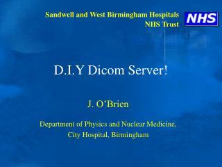 D.I.Y Dicom Server!