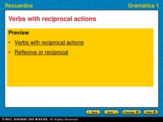 Preview Verbs with reciprocal actions Reflexive or reciprocal