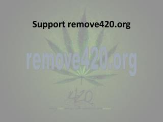 Support remove420