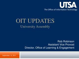 OIT UPDATES University Assembly