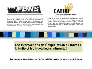 Les intersections de l ' exploitation au travail : la traite et les travailleurs migrants !