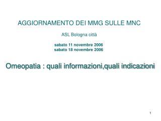 AGGIORNAMENTO DEI MMG SULLE MNC ASL Bologna città