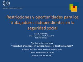 Restricciones y oportunidades para los trabajadores  independientes  en la seguridad social