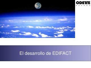 El desarrollo de EDIFACT