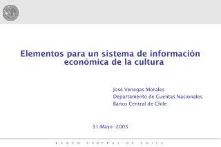 Elementos para un sistema de información económica de la cultura José Venegas Morales