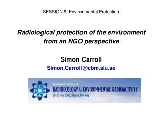 SESSION 9: Environmental Protection