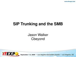 SIP Trunking and the SMB