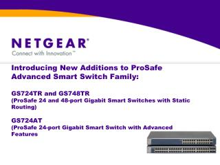 Introducing ProSafe™ Advanced Smart Switches
