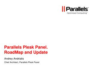 Parallels Plesk Panel. RoadMap and Update