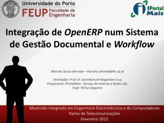 Integra��o de  OpenERP num Sistema de Gest�o Documental e  Workflow