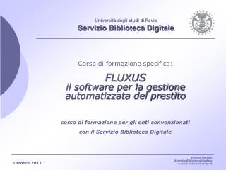 Università degli studi di Pavia Servizio Biblioteca Digitale
