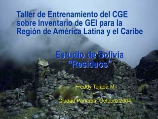 Freddy Tejada M Ciudad Panamá, Octubre 2004