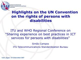 Highlights on the UN Convention on the rights of persons with disabilities